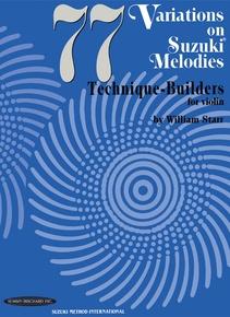 77 Variations on Suzuki Melodies: Technique Builders