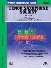 Student Instrumental Course: Tenor Saxophone Soloist, Level I