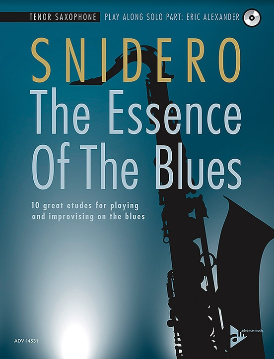 The Essence of the Blues: Tenor Saxophone