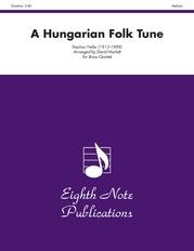 A Hungarian Folk Tune
