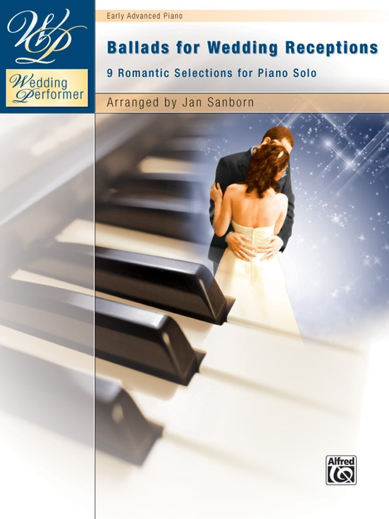 Wedding Performer: Ballads for Wedding Receptions