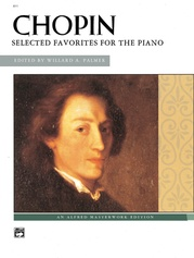 Chopin, Selected Favorites for the Piano