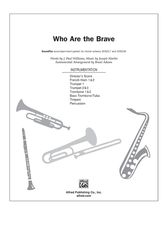 Who Are the Brave