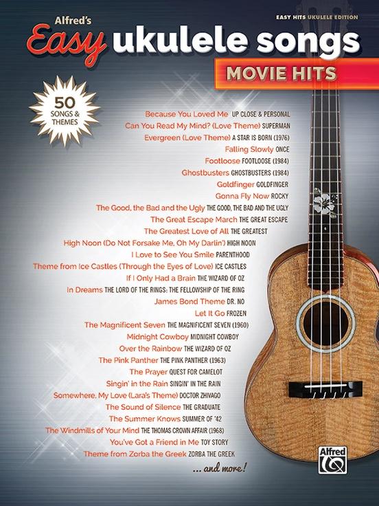 Alfreds Easy Ukulele Songs Movie Hits Easy Hits Ukulele Book