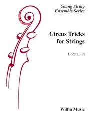 Circus Tricks for Strings