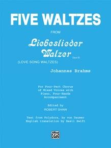 Five Waltzes (from <I>Liebeslieder Walzer</I>)