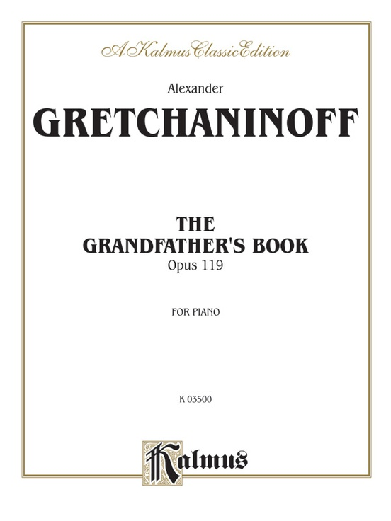 Grandfather's Book, Opus 119