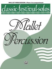 Classic Festival Solos (Mallet Percussion), Volume 1 Piano Acc.