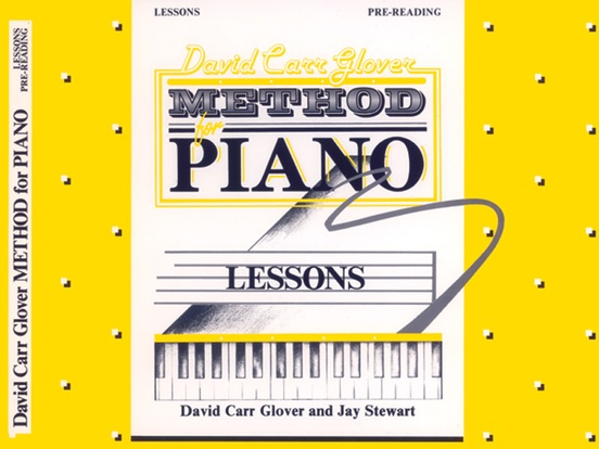 David Carr Glover Method for Piano: Lessons, Pre-Reading