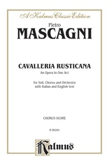 Cavalleria Rusticana - An Opera in One Act