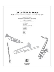 Let Us Walk in Peace