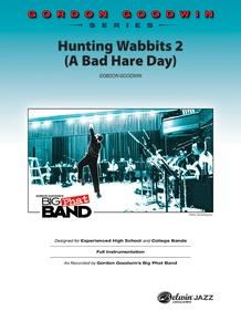 Hunting Wabbits 2 (A Bad Hare Day)
