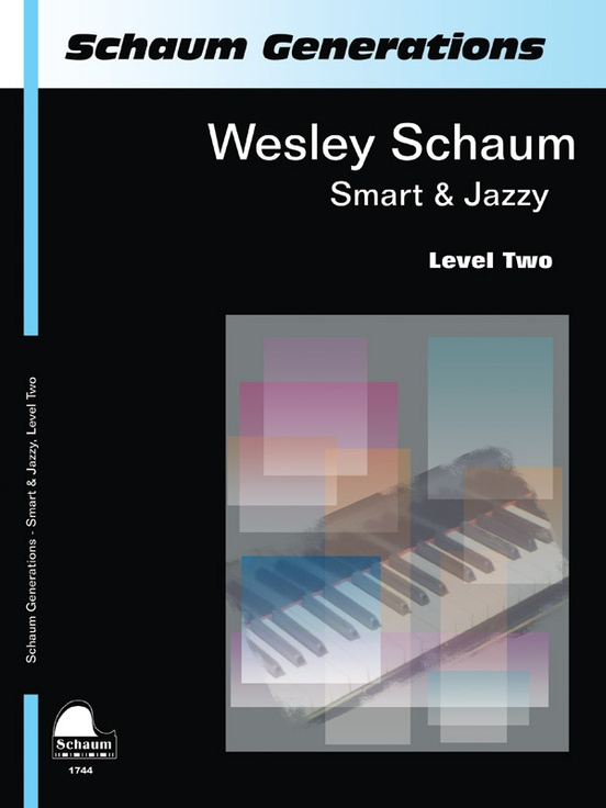 Schaum Generations: Wesley Schaum -- Smart & Jazzy, Level Two