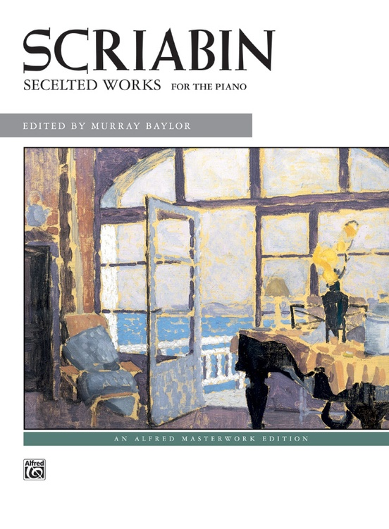 Scriabin: Selected Works