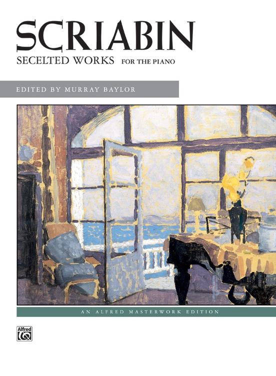 Scriabin, Selected Works