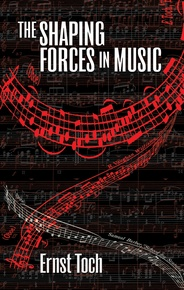 The Shaping Forces in Music