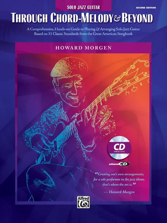 Howard Morgen: Through Chord Melody & Beyond