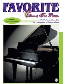Favorite Classics for Piano, Volume 1