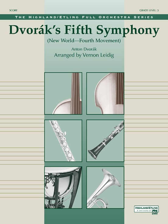 "Dvorák's Fifth Symphony (""New World,"" Fourth Movement)"