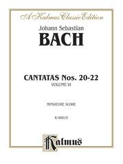 Cantatas No. 20-22, Volume VI