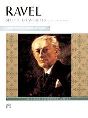 Ravel, Selected Favorites