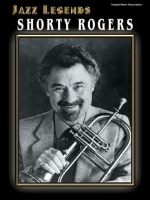 Jazz Legends: Shorty Rogers
