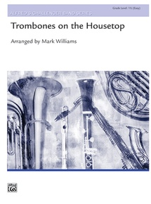 Trombones on the Housetop