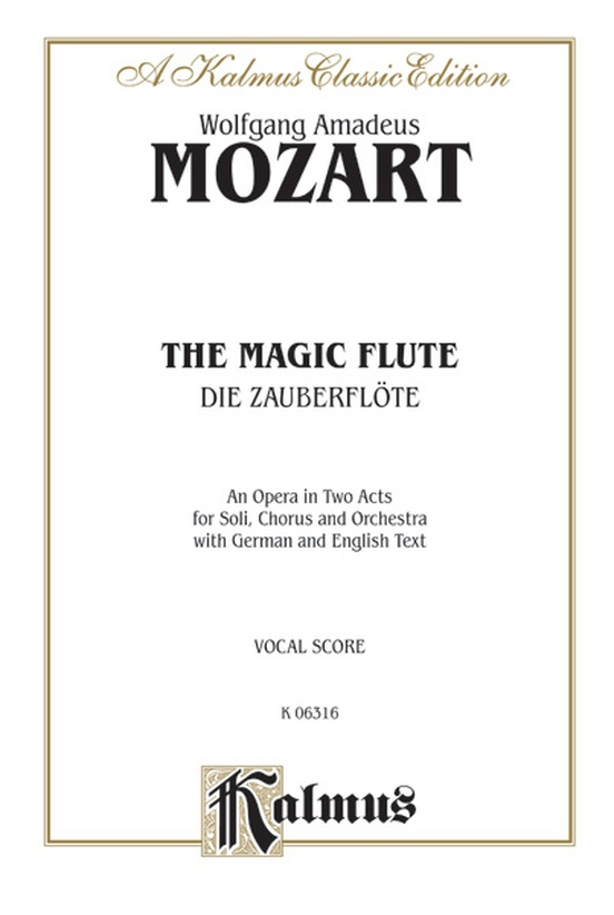 The Magic Flute (Die Zauberflöte), An Opera in Two Acts