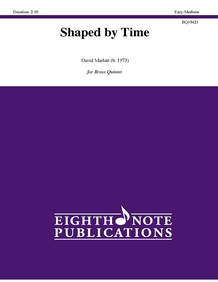 Shaped by Time