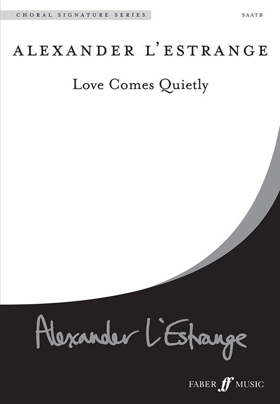 Love Comes Quietly