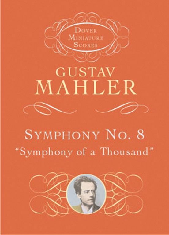 """Symphony No. 8 (""""Symphony of a Thousand"""")"""