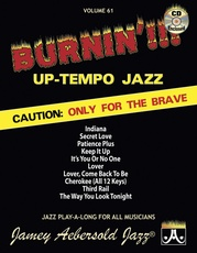 Jamey Aebersold Jazz, Volume 61: Burnin'!!! Up-Tempo Jazz