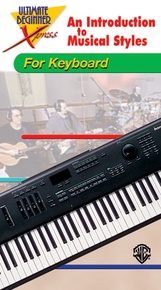 Ultimate Beginner Xpress™: An Introduction to Musical Styles for Keyboard
