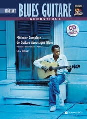 Acoustique Blues Guitare Debutante [Beginning Acoustic Blues Guitar]