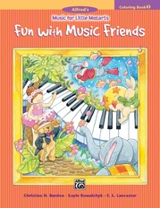 Music for Little Mozarts: Coloring Book 1 -- Fun with Music Friends