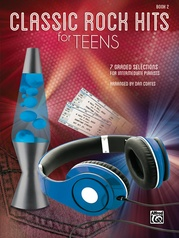 Classic Rock Hits for Teens, Book 2