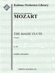 The Magic Flute Overture, K. 620 (Die Zauberfloete)