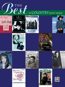 The Best in Country Sheet Music