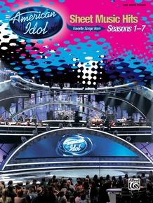 American Idol® Sheet Music Hits, Seasons 1--7