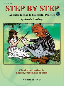 Step by Step 1B: An Introduction to Successful Practice for Violin