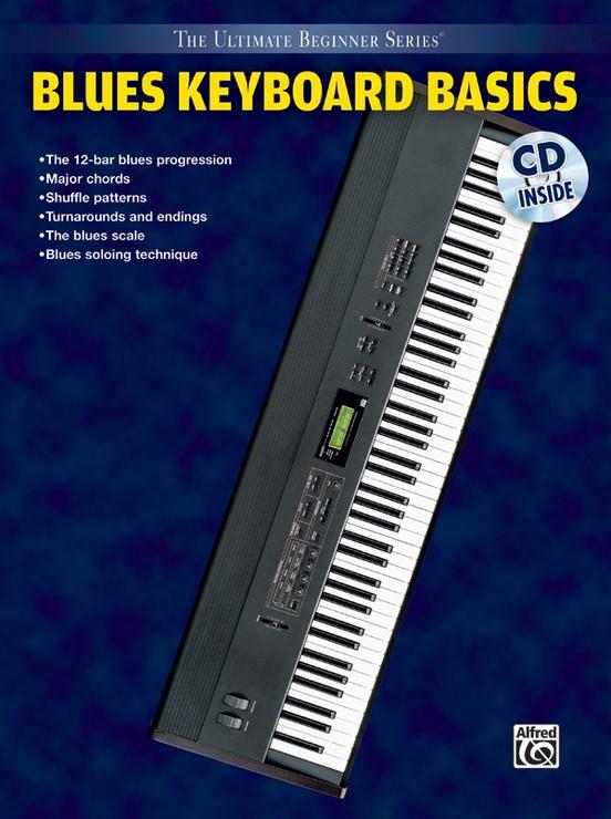 Ultimate Beginner Series: Blues Keyboard Basics, Steps One & Two