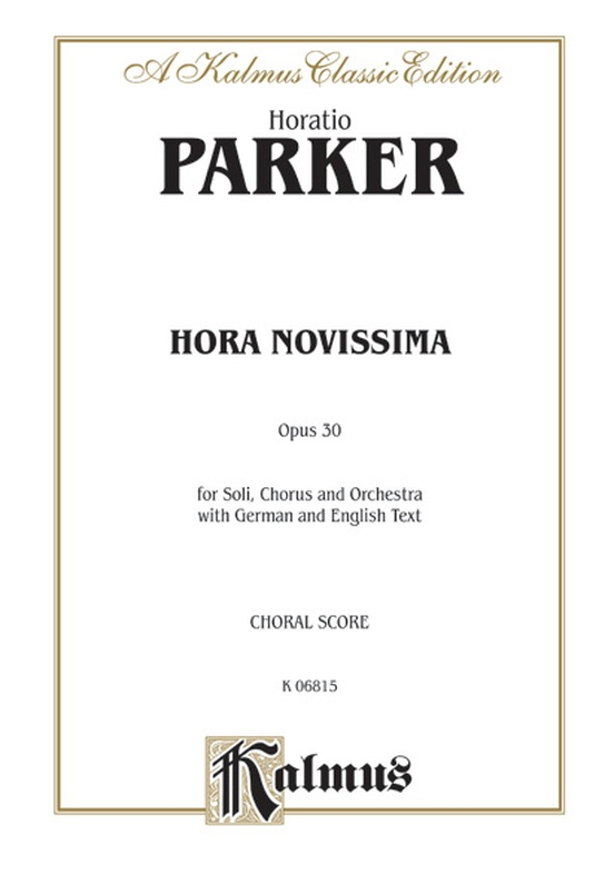 Hora Novissima, Opus 30