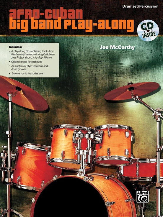Afro Cuban Big Band Play Along For Drumset Percussion Drumset Book Cd