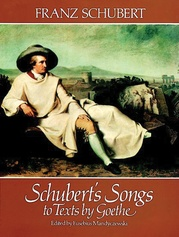 Schubert's Songs to Texts by Goethe