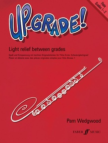 Up-Grade! Flute, Grades 1-2
