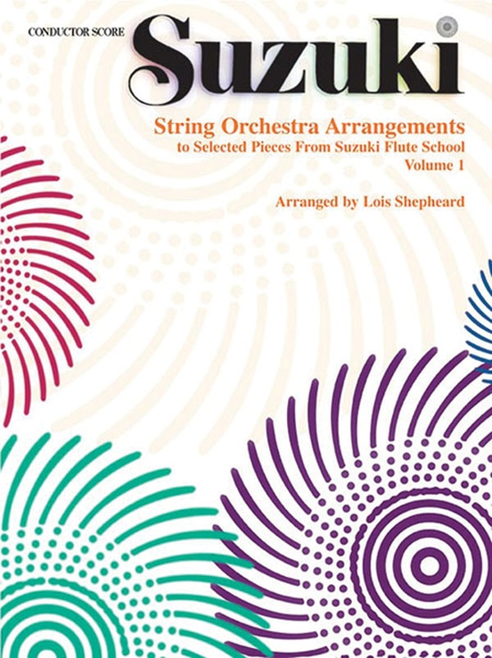 String Orchestra Arrangements to Selected Pieces from Suzuki Flute School Volume 1
