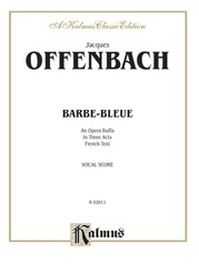 Barbe-Bleue, An Opera Buffa in Three Acts