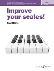 Improve Your Scales! Piano, Grade 4