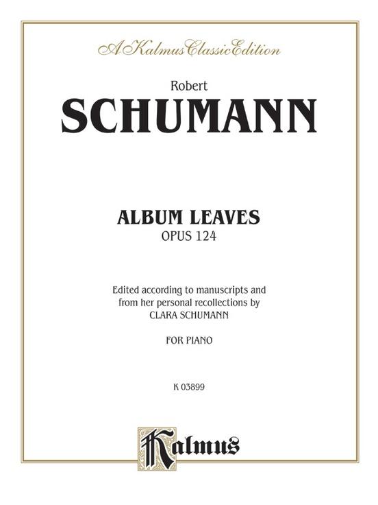 Album Leaves (Albumblätter), Opus 124