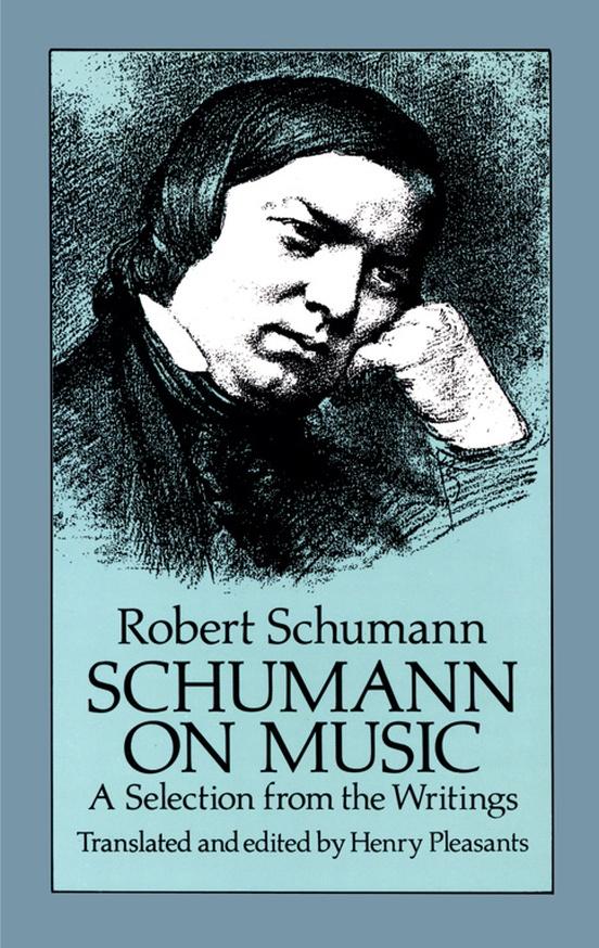 Schumann On Music Book